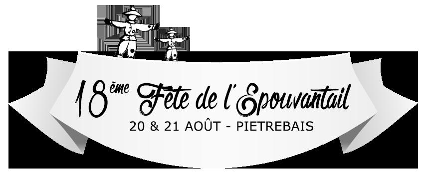 18ème fête de l'Epouvantail - Piétrebais - 20 & 21 août 2016